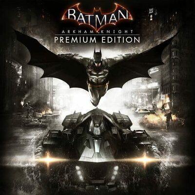 Batman: Arkham Knight (Premium Edition) Steam Key
